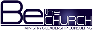Be The Church Ministry & Church Consulting
